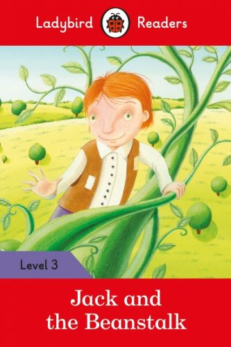 Jack and the Beanstalk - Ladybird Readers - Level 3